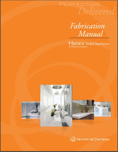 Hanex Solid Surfaces Fab Manual