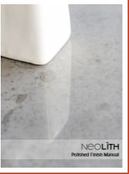 Neolith Polished Finish Manual